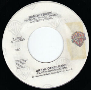 """RANDY TRAVIS - On The Other Hand 7"""" 45"""