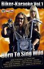 Biker-Karaoke Vol.1 Born to Sing Wild von Karaoke (2009)