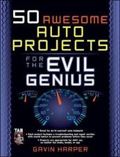 50 Awesome Auto Projects for the Evil Genius~BRAND NEW!
