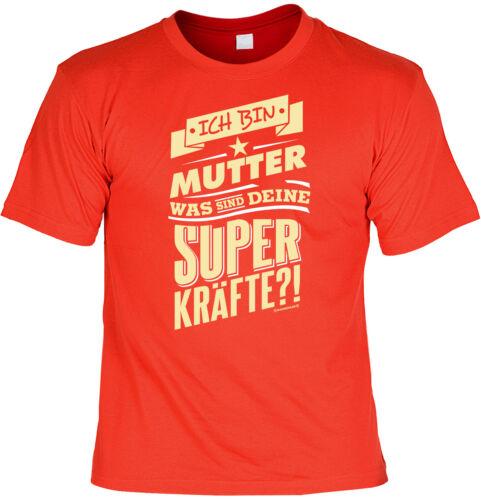Sprüche T-Shirt Mama Geschenk Geburtstag Muttertag Funshirt Weihnachten Mutter