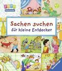 Sachen suchen für kleine Entdecker von Susanne Gernhäuser (2016, Gebundene Ausgabe)