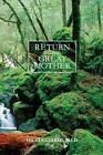 Return to the Great Mother by Isa Gucciardi Ph D (Paperback / softback, 2013)