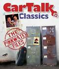 Car Talk Classics: The Pinkwater Files by Tom Magliozzi, Ray Magliozzi (CD-Audio, 2011)