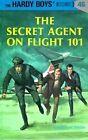 The Secret Agent on Flight 101 by Franklin W. Dixon (Hardback, 2009)