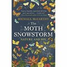 The Moth Snowstorm: Nature and Joy by Michael McCarthy (Paperback, 2016)