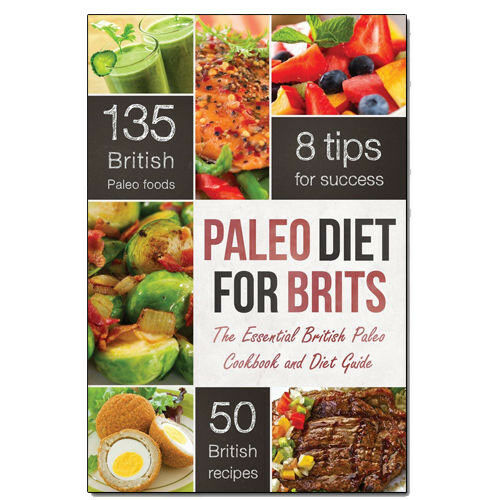 Paleo Cookbook and Paleo Diet for Brits Essential British Diet Guide NEW