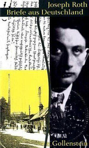 Briefe aus Deutschland Joseph Roth