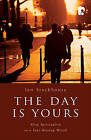 The Day is Yours: Slow Spirituality in a Fast-Moving World by Ian Stackhouse (Paperback, 2008)