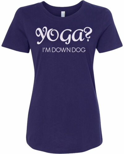 Yoga I/'m Down Dog Women/'s Fitted T-Shirt Funny Yogi Lover Saying