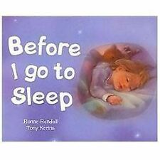 Before I Go to Sleep (Picture Board Books), Tony Kerins, Ronne Randall, Very Goo