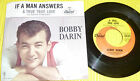 """Bobby Darin - If a Man Answers & A True True Love / Capitol 7"""" 45 PS"""