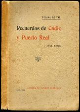 [Alejandrina Gessler y Lacroix] RECUERDOS DE CADIZ Y PUERTO REAL (1841-1850)