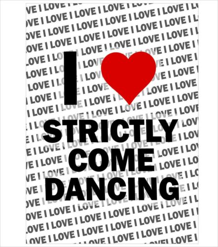 I Love Strictly Come Dancing A3 Poster Gift Birthday Christmas Stocking Filler