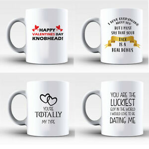 Funny Cute Rude Perfect Gift For Valentines Day Gift Mug Cup For Him