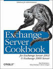 Exchange Server Cookbook by Devin L. Ganger, Missy Koslosky, Paul Robichaux (Paperback, 2005)
