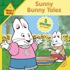 Sunny Bunny Tales (Max and Ruby) - LikeNew - Grosset & Dunlap - Paperback