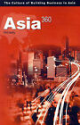 Asia360: The Culture of Building Businesses in Asia by Phil Kelly (Paperback / softback, 2001)