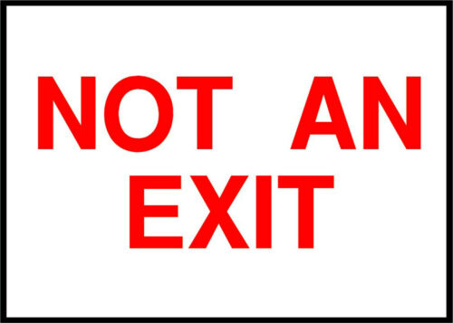 Horizontal Metal Sign Multiple Sizes Not An Exit Emergency OSHA ANSI Red