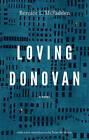 Loving Donovan: A Novel by Bernice L. McFadden (Paperback, 2015)