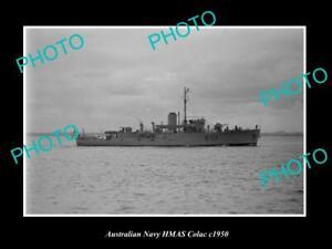 OLD-POSTCARD-SIZE-AUSTRALIAN-NAVY-PHOTO-OF-THE-HMAS-COLAC-SHIP-c1950