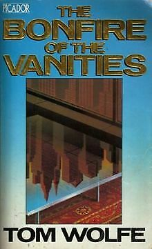 The Bonfire of the Vanities (Picador Books) von W... | Buch | Zustand akzeptabel