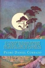 45 Cuentos de Hadas, Duendes y Gnomos Segundo Volumen Del Quinto Libro de la...