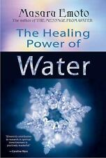 The Healing Power of Water by Masaru Emoto (2007, Hardcover)
