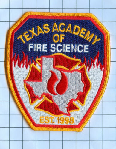 TEXAS ACADEMY of  FIRE SCIENCE Fire  Patch