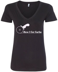 c25adc2e3 Details about How I Cut Carbs Women's V-Neck T-Shirt Funny Pizza Food Anti  Fitness