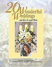 20 Wonderful Weddings and How to Craft Them (Leisure Arts #15841), Javier, Nancy