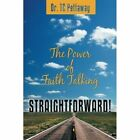 Straightforward!: The Power of Faith Talking by Dr. TC Pettaway (Paperback, 2013)