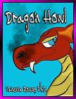 Dragon Howl by Vanessa Rouse Ph D (Paperback / softback, 2012)