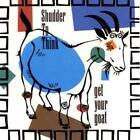 Get Your Goat von Shudder to Think (1996)