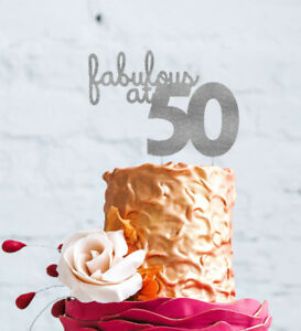 Image Is Loading 50th Birthday Cake Topper Fifty Fabulous At 50
