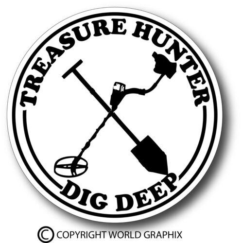 Treasure Hunter Dig Metal Detector Sticker Decal Garrett Minelab Bounty Hunter