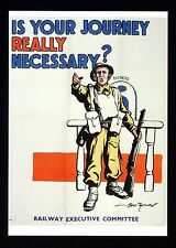 WW ll ~ JOURNEY REALLY NECESSARY? ~ Government War Poster  ~ Art Repro. Card