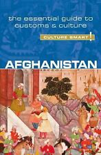Afghanistan - Culture Smart!: The Essential Guide to Customs & Culture, , Najib,