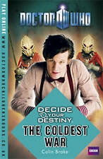 Doctor Who: Decide Your Destiny - The Coldest War, Brake, Colin | Paperback Book