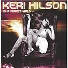 In A Perfect World..., Keri Hilson, Very Good CD