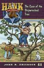 The Case of the Shipwrecked Tree by John R Erickson (Paperback / softback, 2011)
