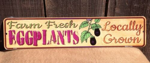 "Farm Fresh Eggplants Locally Grown Mini Street Marke Sign Novelty Metal 18/"" x 4/"""