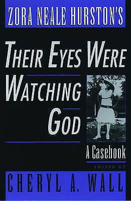 Zora Neale Hurston's Their Eyes Were Watching God. A Casebook (Paperback book, 2