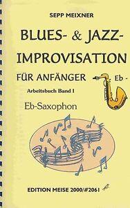 Blues-amp-Jazz-Improvisation-fuer-Anfaenger-Band-I-mit-CD-Eb-Saxophon-Alt-Bariton