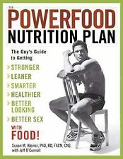The Powerfood Nutrition Plan: The Guy's Guide to Getting Stronger, Leaner, Smart