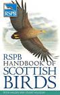 RSPB Handbook of Scottish Birds by Peter Holden, Stuart Housden (Paperback, 2009)