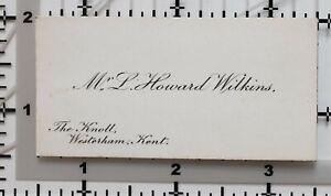 ANTIQUE-CALLING-CARD-MR-L-HOWARD-WILKINS-THE-KNOLL-WESTERHAM-KENT