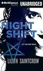 Night Shift by Lilith Saintcrow (CD-Audio, 2012)