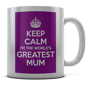 Keep Calm I 'M THE WORLD'S Mum più grande Tazza Regalo Idea Regalo Caffè Tè  </span>