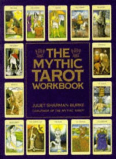 The Mythic Tarot Workbook: Workbk,Juliet Sharman-Burke