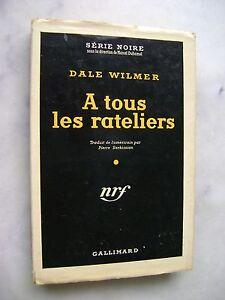 Dale-Wilmer-A-tous-les-rateliers-Serie-noire-140-EO-1952-jaquette